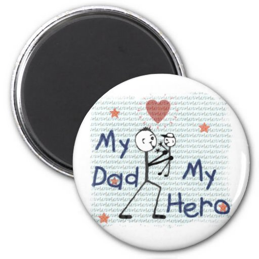 Father's Day Hero Dad 2 Inch Round Magnet