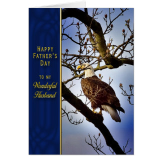 Father's Day - Husband - Bald Eagle Greeting Cards