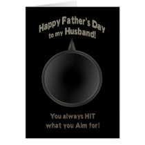 FATHER'S DAY - HUSBAND - GUN - AIM -LOVE CARD