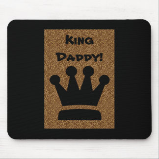 Father's Day King Daddy Mousepad