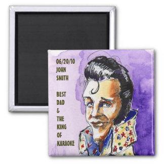 FATHER'S DAY & KING OF KARAOKE SOUVENIR MAGNET
