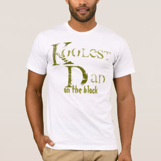 FATHER'S DAY KOOLest  DAD On the Block T-Shirt