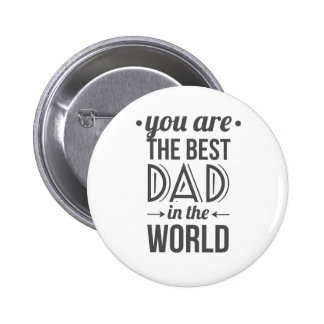 Father's day message best dad in the world pinback button