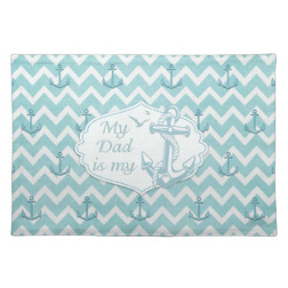 """Father's Day - """"My Dad is my Anchor"""" Placemat"""