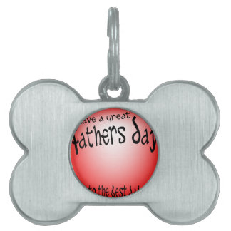 Fathers Day Pet ID Tag