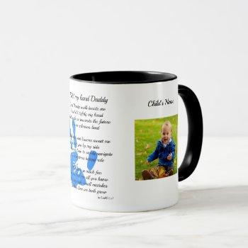 Fathers Day POEM PHOTO Mug - Hold My Hand Daddy