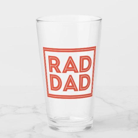 Father's Day - Rad Dad Glass