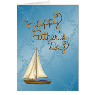 Fathers Day Sailing Boat Greeting Card