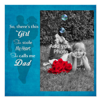 "Father's Day ""So There's This Girl"" Perfect Poster"