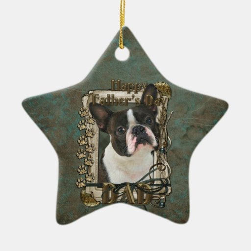 Fathers Day - Stone Paws - Boston Terrier - Dad Christmas Ornament