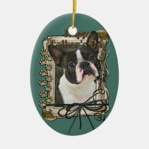 Fathers Day - Stone Paws - Boston Terrier Double-Sided Oval Ceramic Christmas Ornament
