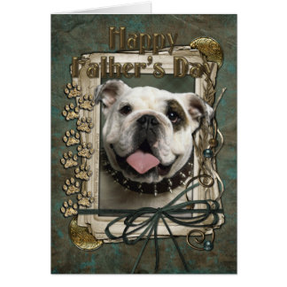 Fathers Day - Stone Paws - Bulldog Card
