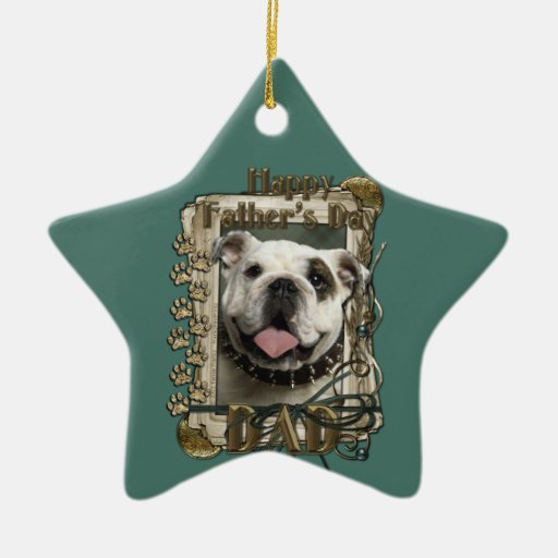 Fathers Day - Stone Paws - Bulldog - Dad Double-Sided Star Ceramic Christmas Ornament