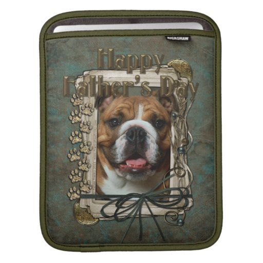 Fathers Day - Stone Paws - Bulldog Sleeve For iPads