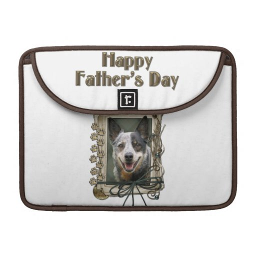 Fathers Day - Stone Paws - Cattle Dog Sleeves For MacBooks