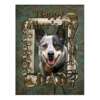 Fathers Day - Stone Paws - Cattle Dog Postcard