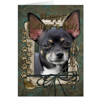 Fathers Day - Stone Paws - Chihuahua - Isabella Greeting Cards