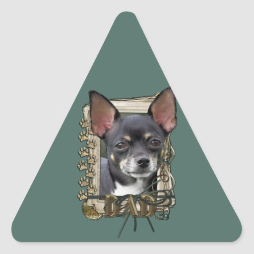 Fathers Day - Stone Paws - Chihuahua - Isabella Triangle Sticker