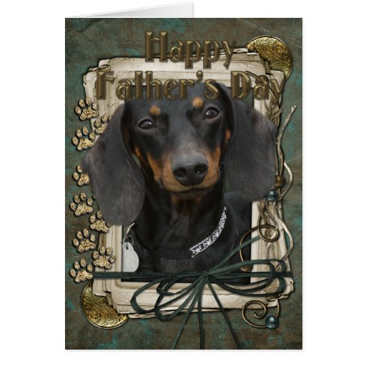 Fathers Day - Stone Paws - Dachshund - Winston Cards