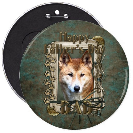 Fathers Day - Stone Paws - Dingo 6 Inch Round Button