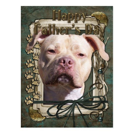 Fathers Day - Stone Paws - Pitbull - Jersey Girl Postcard
