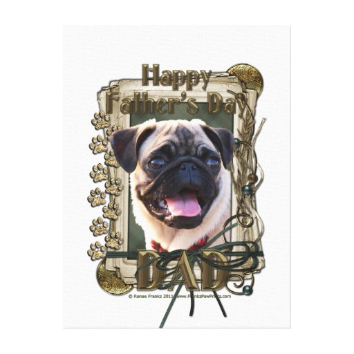 Fathers Day - Stone Paws - Pug Canvas Print
