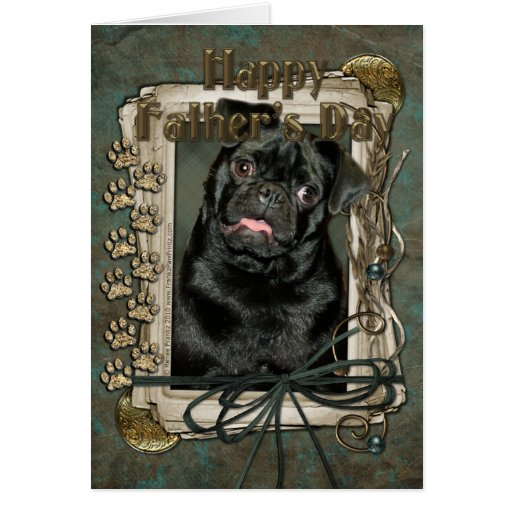Fathers Day - Stone Paws - Pug - Ruffy Greeting Card