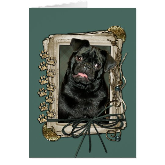 Fathers Day - Stone Paws - Pug - Ruffy Card