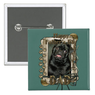 Fathers Day - Stone Paws - Pug - Ruffy - Dad Pin