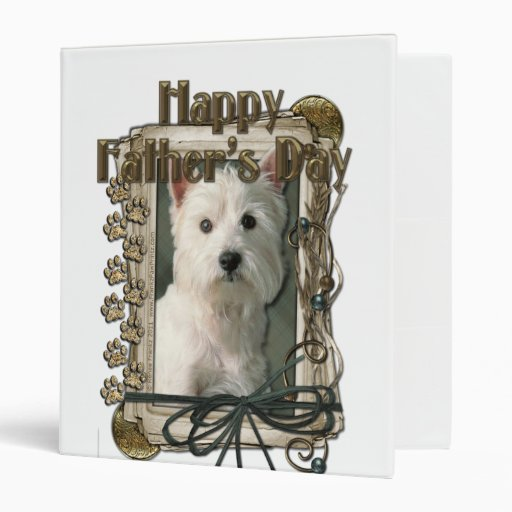 Fathers Day - Stone Paws - Westie 3 Ring Binder