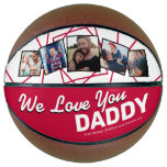 Father's Day | We Love You Daddy Photo Basketball