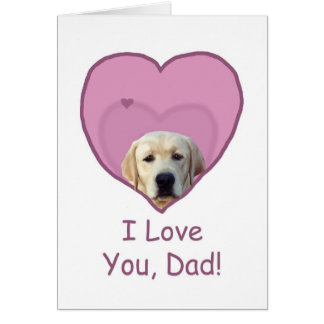 Father's Day Yellow Lab in Heart Love Dad Card
