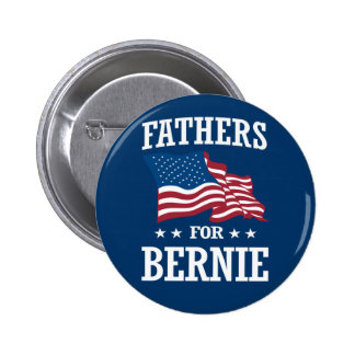 FATHERS FOR BERNIE SANDERS BUTTON