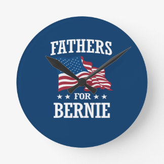 FATHERS FOR BERNIE SANDERS ROUND CLOCK