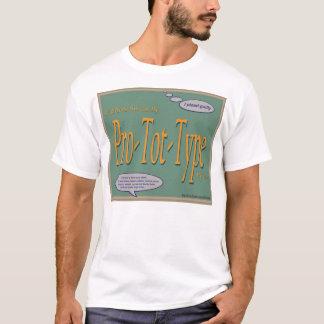 Fathers Swear By Pro-Tot-Type Wear T-Shirt