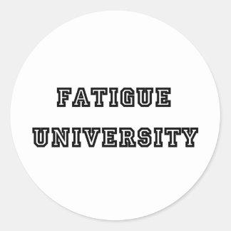 Fatigue U Round Sticker