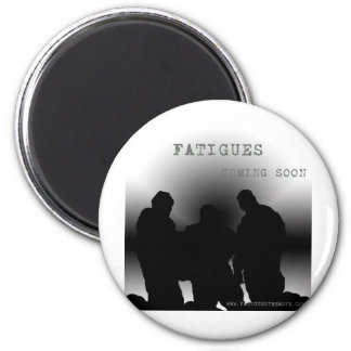 Fatigues Promo Material Magnet