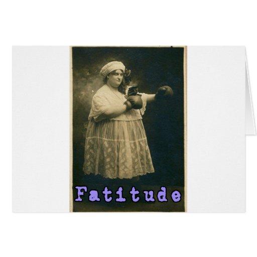 Fatitude! Greeting Card
