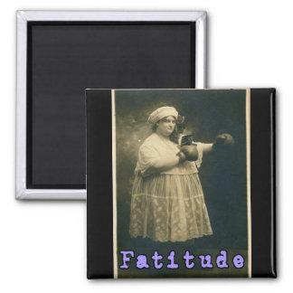 Fatitude! Refrigerator Magnet