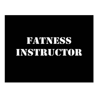 Fatness Instructor Postcard