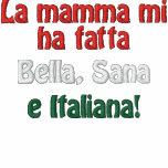 ¡Fatta del MI ha de la mama del La, Bella, Sana, e Sudadera Bordada Con Capucha