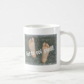 Fatto coi piedi! coffee mug