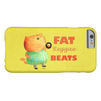 Fatty Fatty Fat Reggae Cat Barely There iPhone 6 Case