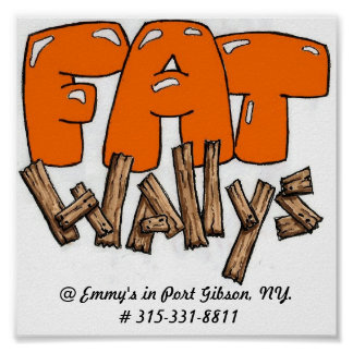FatWally11111, @ Emmy's in Port Gibson, NY. # 3... Poster