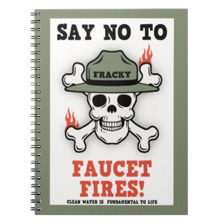 Faucet Fires Note Book