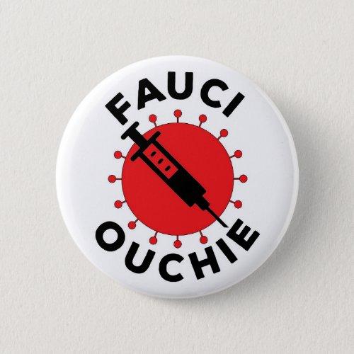 Fauchi Ouchie Pin