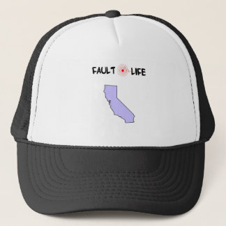 Fault Life California Earthquake Lifestyle Trucker Hat