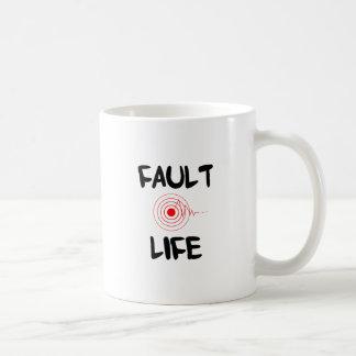 Fault Life Earthquake Fault Zone Coffee Mug