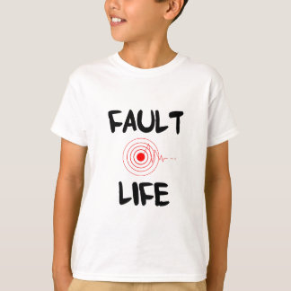 Fault Life Earthquake Fault Zone T-Shirt