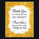 "Faux Gold Candy Buffet Bridal Shower Sign Print<br><div class=""desc"">This faux gold sparkly candy buffet sign will be the perfect compliment to the candy bar at your wedding, birthday, bridal shower or baby shower. It features a gold sparkle background with a frame cutout with the phrase &quot;Thank you for making this day so sweet Please take a bag and...</div>"